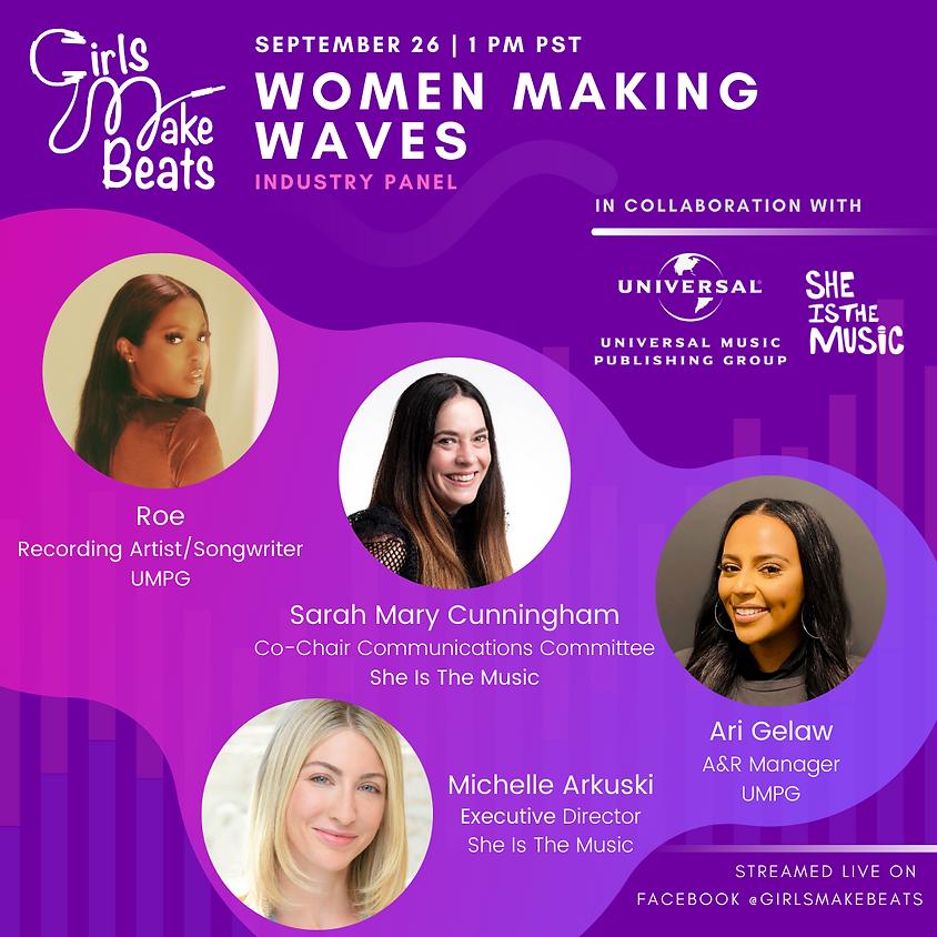 GMB Women Making Waves Panel with UMPG x SITM