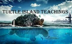 TURTLE ISLAND TEACHINGS.png