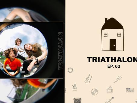 Triathalon || Ep. 63