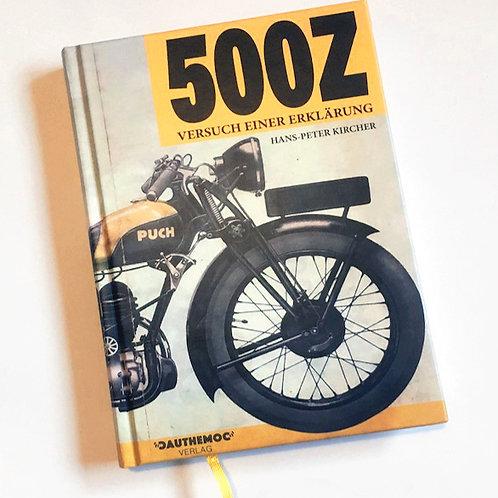 500Z. Versuch einer Erklärung - E-Book