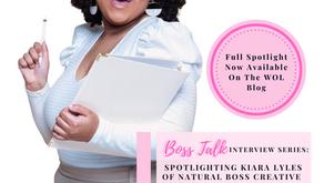 #BossTalk Interview Series: Spotlighting Kiara Lyles By Alexis Davis