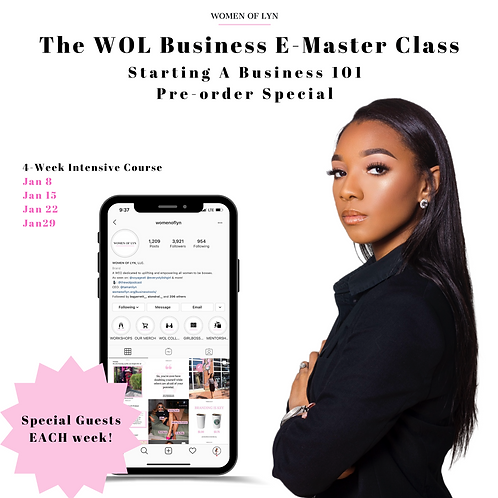 The WOL Business E-Master Class: Starting A Business 101 PRE-ORDER