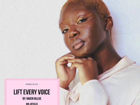 Lift Every Voice By: Raven Gillus