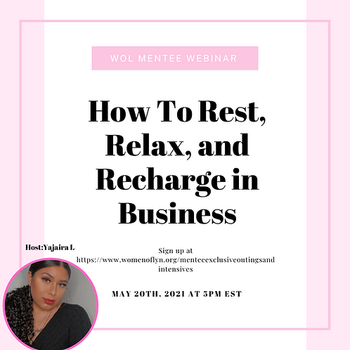 How To Rest, Relax, and Recharge in Business Host: Yajaira L.