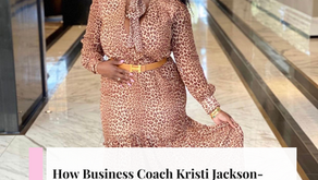 How Business Coach Kristi Jackson-Muhammad Became a White House Recognized Innovator By Tamani Lyn