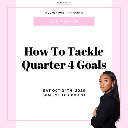 How To Tackle Quarter 4 Goals Live Webinar
