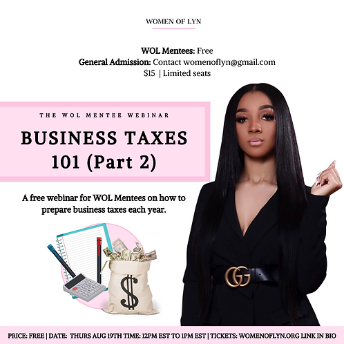 Business Taxes 101 Part 2 with Tamani Lyn