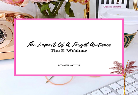 The Impact of A Target Audience: The E- Webinar
