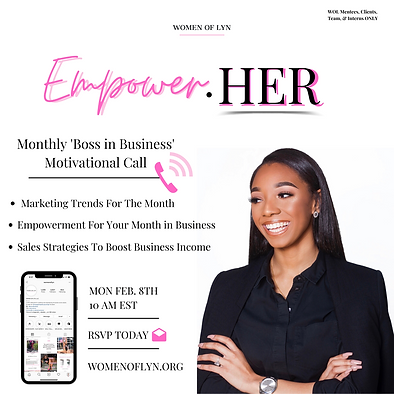 WOL EmpowerHER Monthly Business Motivation Call