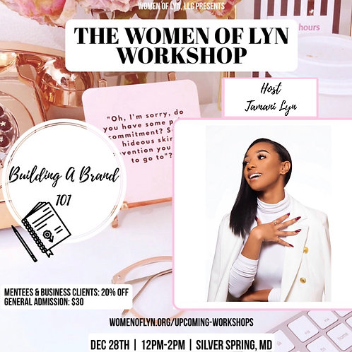 The WOMEN OF LYN Workshop: Building A Brand 101