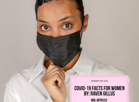 COVID-19 Facts For Women By Raven Gillus