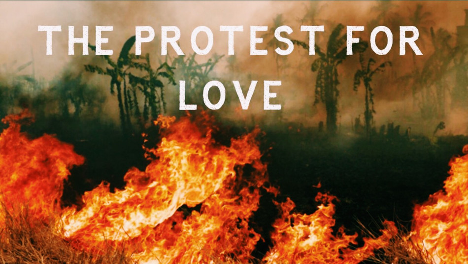 The Protest for Love
