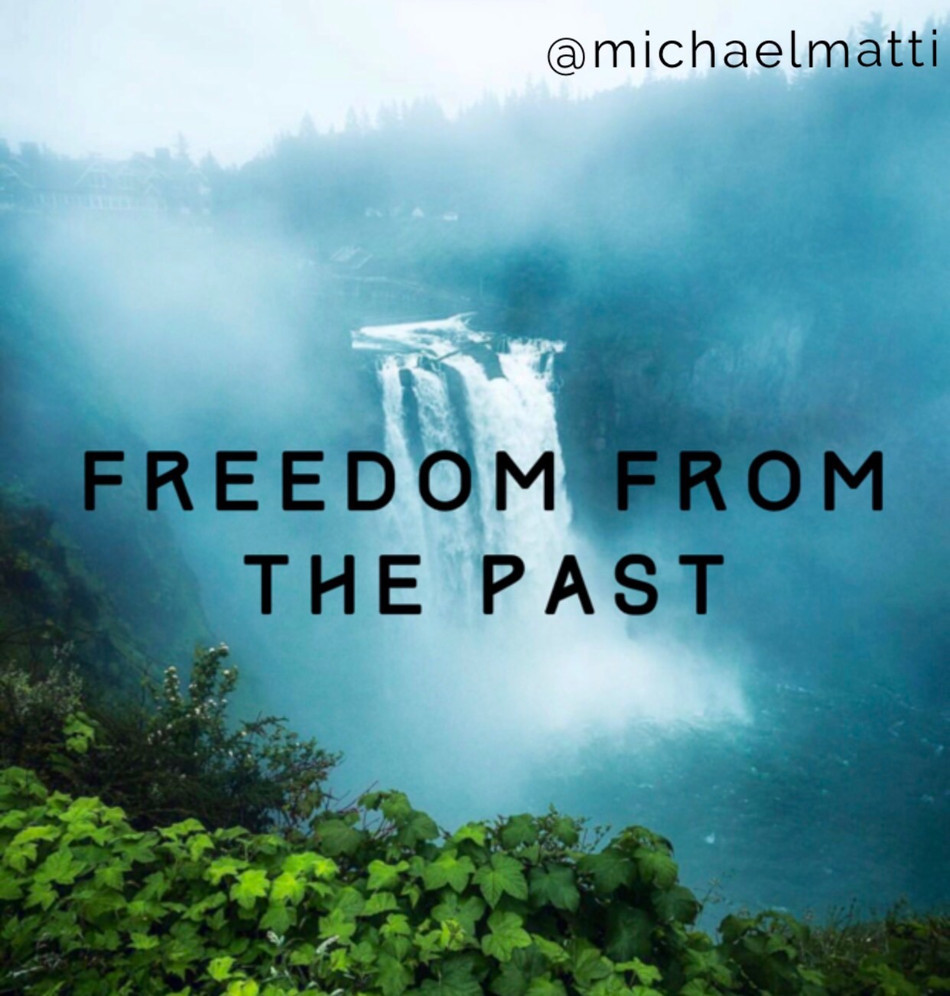 Freedom from the Past