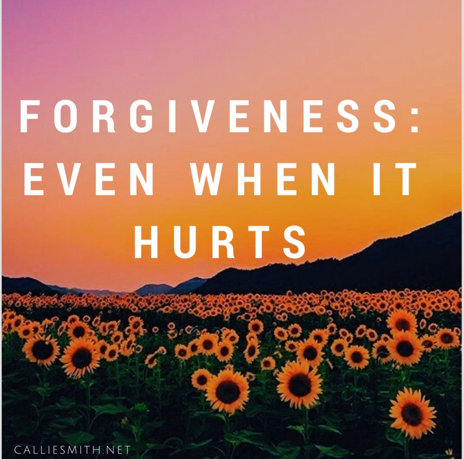 Forgiveness: Even When It Hurts