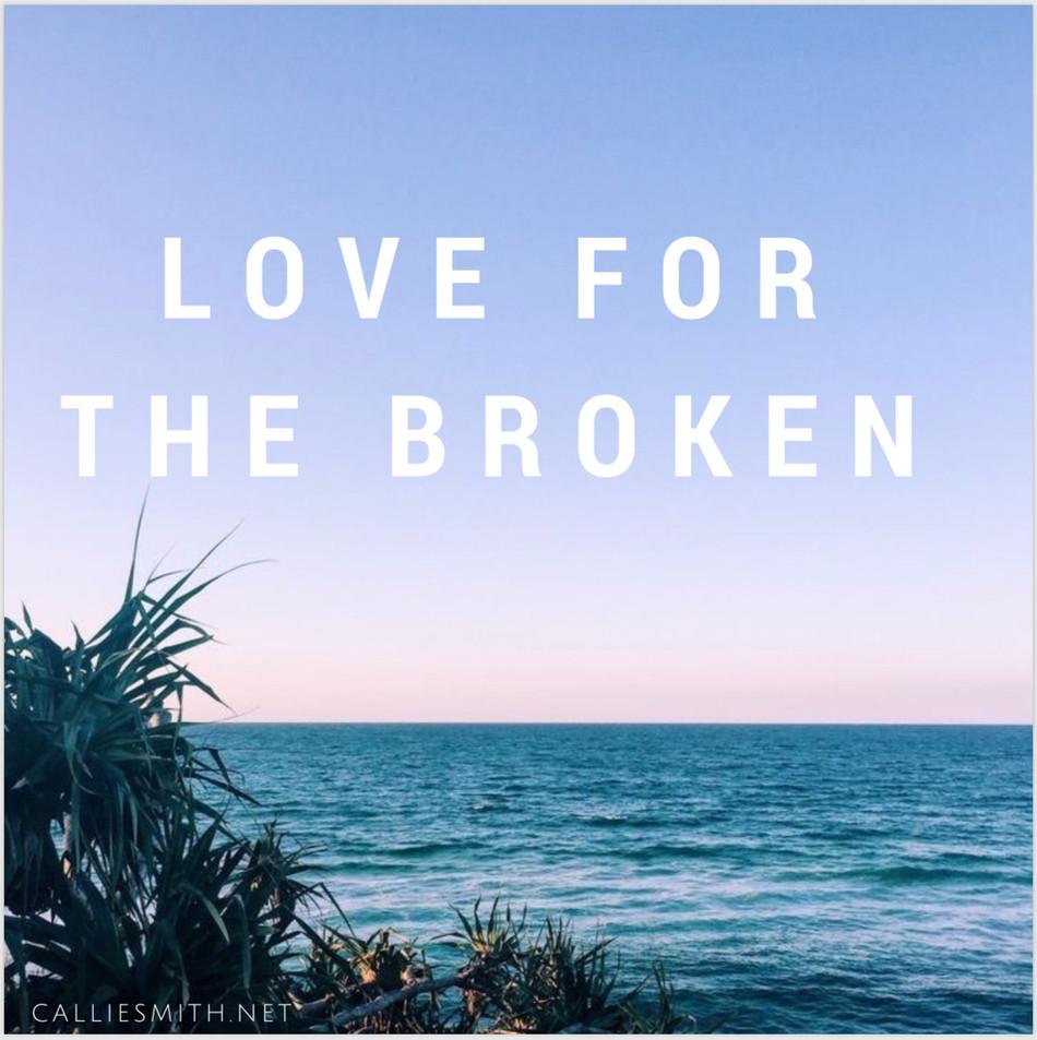 Love for the Broken