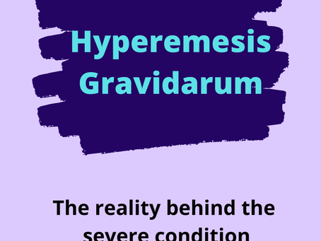 The Reality of Hyperemesis Gravidarum