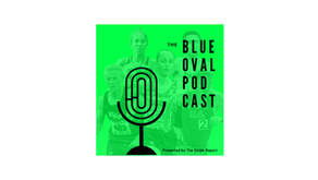 The Blue Oval Podcast: Conferences Take Action & Another Wave of Transfers