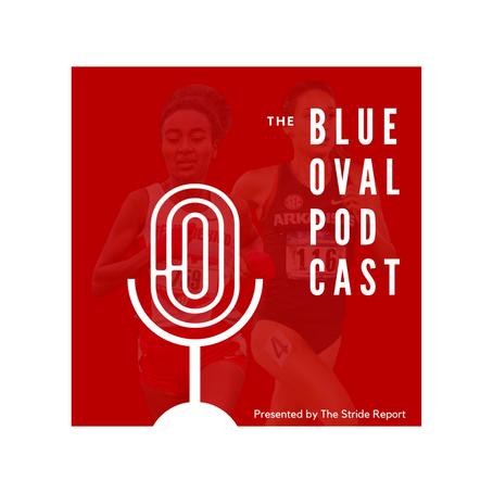 The Blue Oval Podcast: Kelati & Werner Go Pro, Jaw-Dropping 5k & 10k Performances