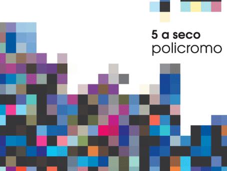 Policromo - 5 a seco