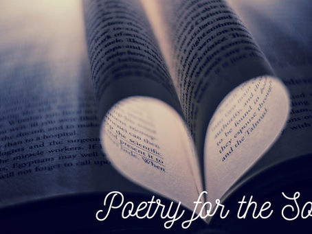 """Poetry for the Soul- """"A Gift to Bring to You"""""""