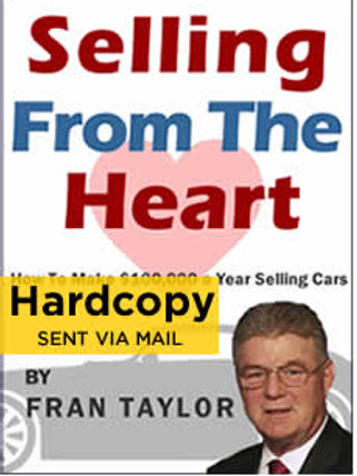 Selling From The Heart - Hard Copy Managers Edition