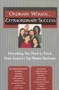 Ordinary Women...Extraordinary Success