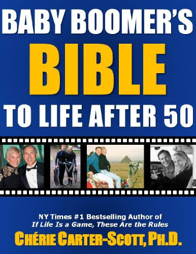 Baby Boomer's Bible to Life After 50