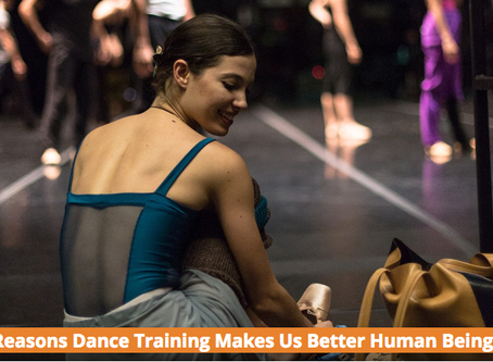 6 Reasons Dance Training Makes Us Better Human Beings