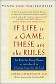 if_life_is_a_game_these_are_the_rules_la