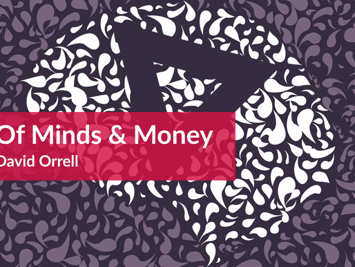 Of Minds & Money