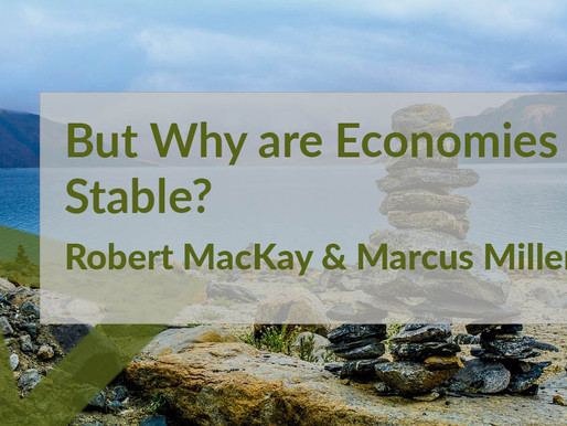 But Why are Economies Stable?