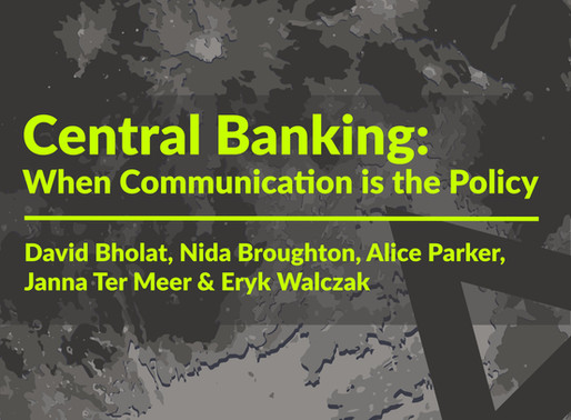 Central Banking: When Communication is the Policy