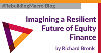 Imagining a Resilient Future of Equity Finance