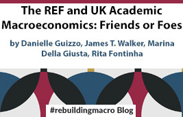 The REF and UK Academic Macroeconomics: Friends or Foes?