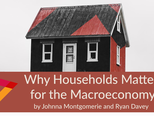 Why Households Matter for Understanding the Macroeconomy