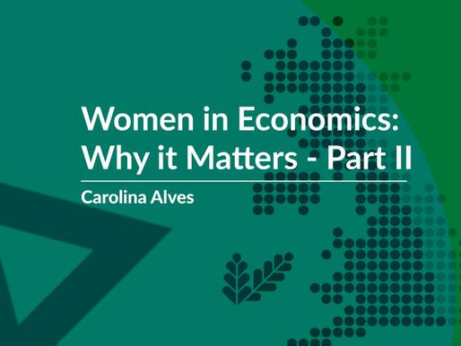 Women in Economics: Why it Matters – Part II