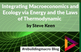 Integrating Macroeconomics and Ecology via Energy and the Laws of Thermodynamics