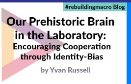 Our prehistoric brain in the laboratory: encouraging cooperation through identity-bias