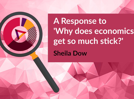 A Response to 'Why Does Economics Get so Much Stick?'