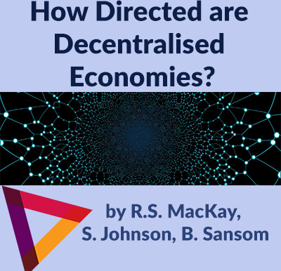 How Directed are Decentralised Economies?