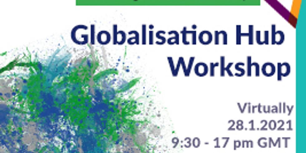 Globalisation Hub Workshop