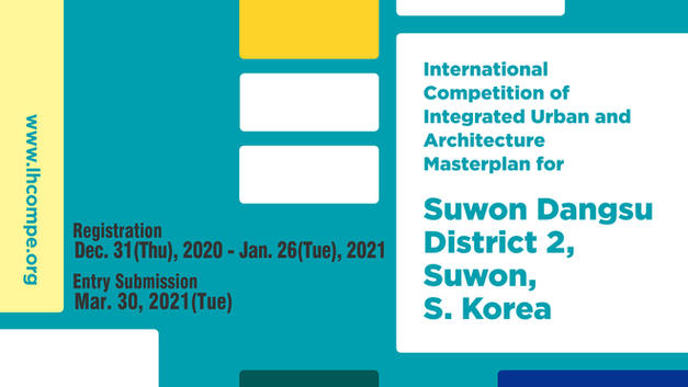 International Competition of Integrated Urban and Architecture Masterplan for Suwon Dangsu District 2, Suwon, S. Korea
