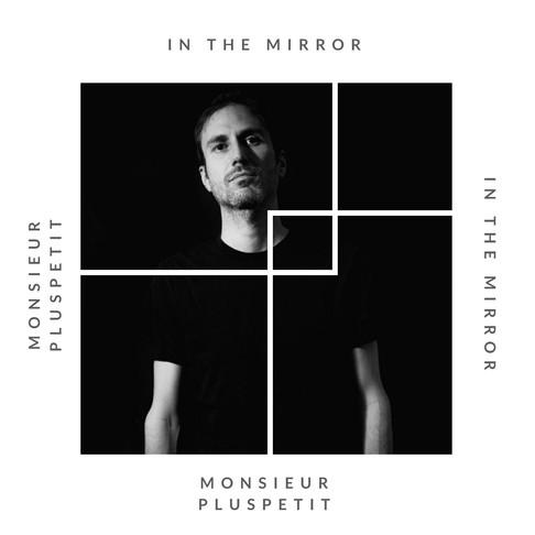 Cover: Mirror Records : Monsieur Pluspetit