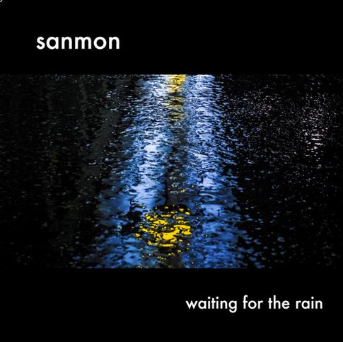 "Album Cover (Sanmon): ""waiting for the rain"""