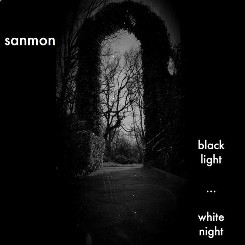 "Album Cover (Sanmon): ""black light...white night"""