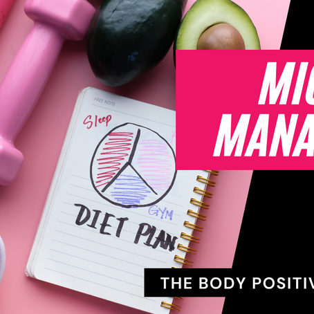 The Body Positive Vidcast: Macros Managed