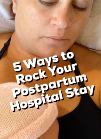 5 Ways to ROCK Your Postpartum Hospital Stay