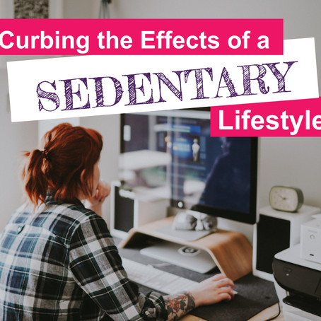 Curbing the Effects of a Sedentary Lifestyle