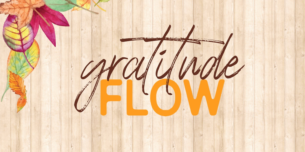 Gratitude Flow (11/26 - Thanksgiving Day)
