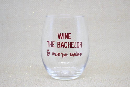 Wine, The Bachelor, and More Wine Stemless Wine Glass